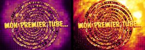 Mon Premier Tube