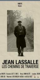 Jean Lassalle, Les Chemins de Traverse - Affiche