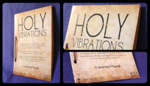 Photos Holy Vibrations