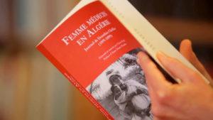 """Claire Fredj présente """"Femme médecin en Algérie. Journal de Dorothée Chellier (1895-1899)"""""""