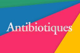 Des Maux & Des Mots - Top 10 Antibiotiques